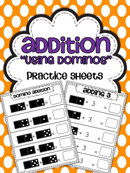 Addition Practice Sheets {Using Dominos}