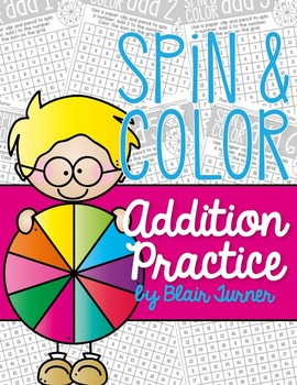 Addition Practice: Spin and Color