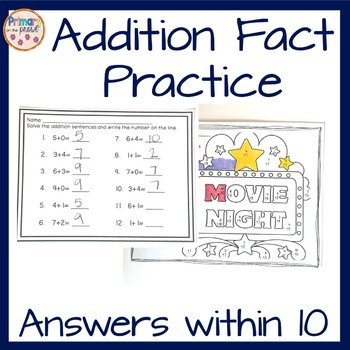 Addition Fact Practice- Sums to 10
