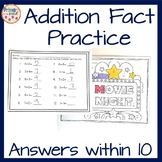 Addition Fact Practice Sheets- Sums to 10