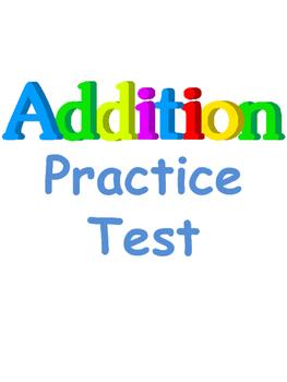 Addition Practice Test