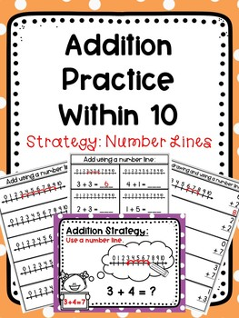 Addition Practice Within 10: Using A Number Line Strategy