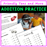 Addition Practice worksheets, including Friendly Tens