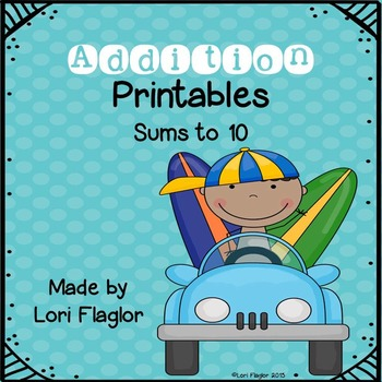 Addition Printables- Sums to 10