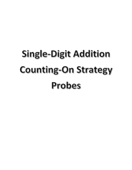 Addition Probes for Counting-On Strategy for RTI/MTSS
