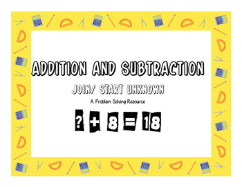 Addition Problem Solving - Join - Start- Unknown