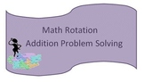 Addition Problem Solving Maths Rotation