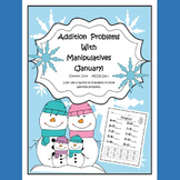 January Addition Problems with Manipulatives (sums to 10)