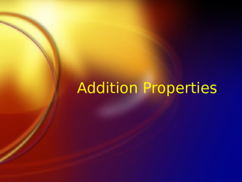 Addition Properties