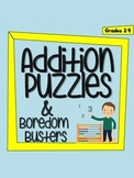 Addition Puzzles and Boredom Busters - 20 NO PREP pages for Grades 2-4