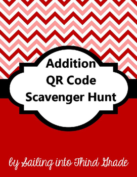 Addition QR Code Scavenger Hunt
