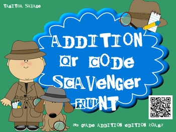 Addition QR Code Scavenger Hunt 2.OA.B.2