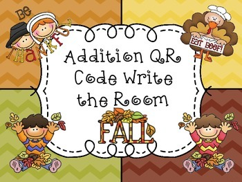 Addition QR Codes Write the Room