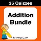 Addition Quizzes [Bundle]