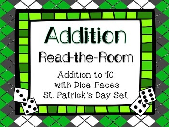 Addition Read the Room St. Patrick's Theme- Addition to 10 with Dice Faces