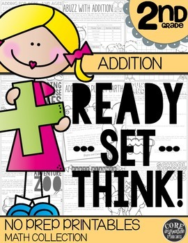 Addition - Ready...Set...Think! NO PREP Printables