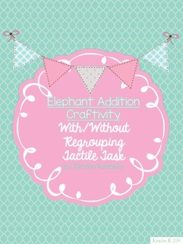 Addition Regrouping & Non Regrouping Craftivity