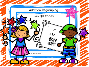 Addition Regrouping with QR Codes