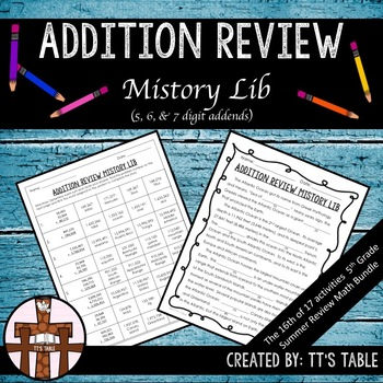 Addition Review Mistory Lib (5, 6, & 7 digit addends)