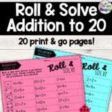 Addition: Roll and Solve within 20