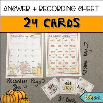 Addition SCOOT- Fall Themed 2 and 3 digit addition scoot game with 24 task cards