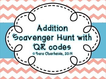 Addition Scavenger Hunt - with QR codes
