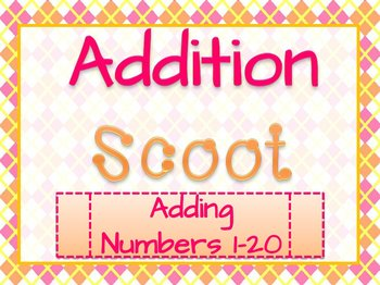 Addition Scoot {Numbers 1-20}