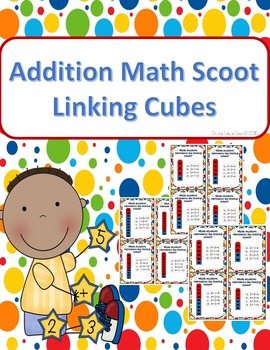 Addition Scoot (with linking cubes)!