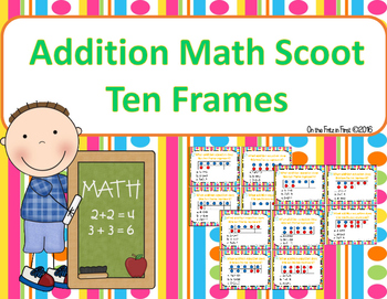Addition Scoot (with ten frames)!
