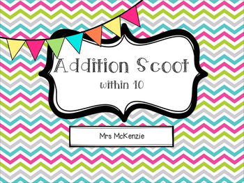 Addition Scoot: within 10
