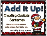 Addition Sentence Center: Building Equations (Christmas Edition)