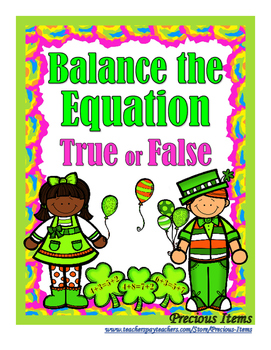 Addition Shamrocks:  Balance the Equation - True or False