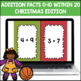 Addition Facts 0-10 (Christmas Edition)