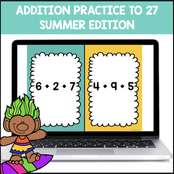 Addition Facts within 27 (End of Year Edition)