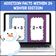 Addition Facts 0-12 within 24 (Winter Edition)