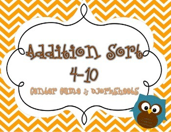 Addition Sort Center Game & Worksheets