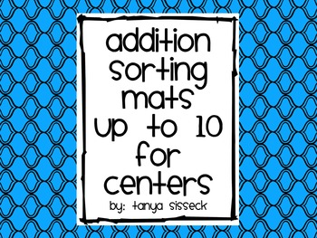 Addition Sorting Mats Up to 10 For Centers