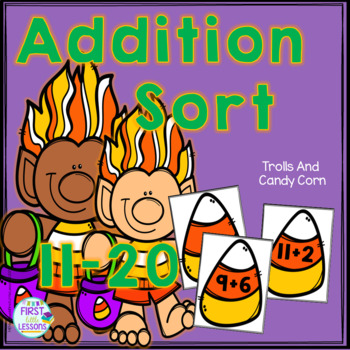 Addition Sorts 11-20: Trolls And Candy Corn