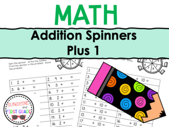 Addition Spinners Plus 1