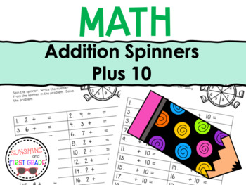 Addition Spinners Plus 10