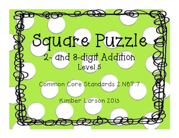 Two and Three Digit Addition Square Puzzle-Level 5