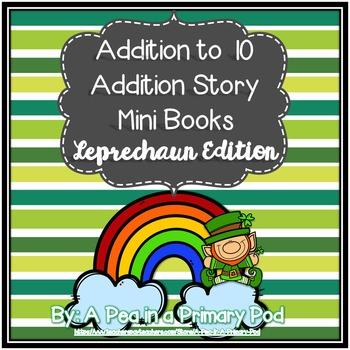 Addition Story Mini Books (Leprechaun/St. Patrick's Day Edition)