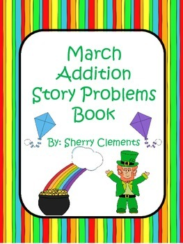 March Addition Story Problems