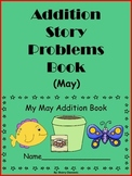 May Addition Story Problems Book