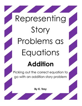 Addition Story Problems: Choose the Correct Number Sentence