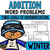 1st Grade Addition Word Problems (Winter Story Problems - Differentiated)