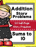 Addition Story Problems Sums to 10 {20 Story Problems}