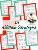 Addition Strategies-1st Grade Complete Addition Strategy Printables
