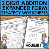 Addition Strategies Worksheets - 2 Digit Expanded Form Volume 1