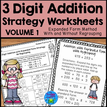 Addition Strategies Worksheets 3 Digit Expanded Form By The Froggy